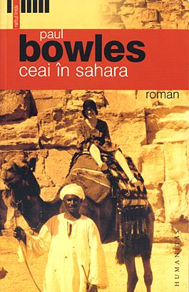 Ceai in Sahara, Paul Bowles